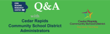 Q&A with Cedar Rapids Community School District Administrators